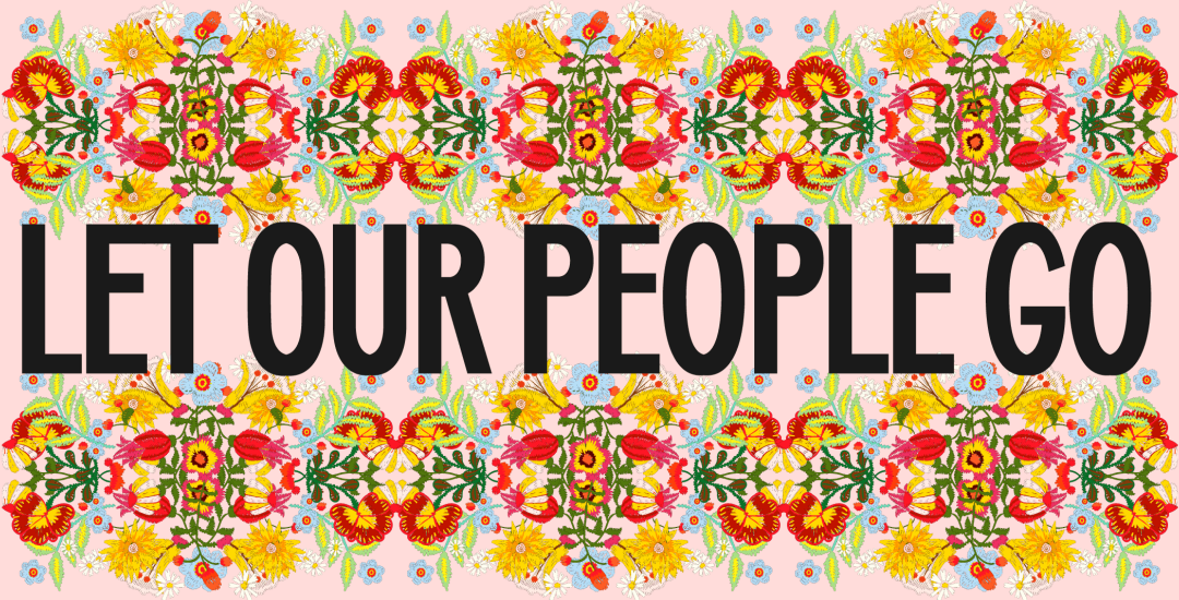 Let_Our_People_Go-1080x550